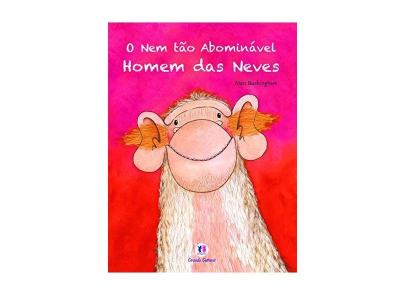 O Nem Tão Abominável Homem Das Neves - Buckingham,matt - 9788538030102