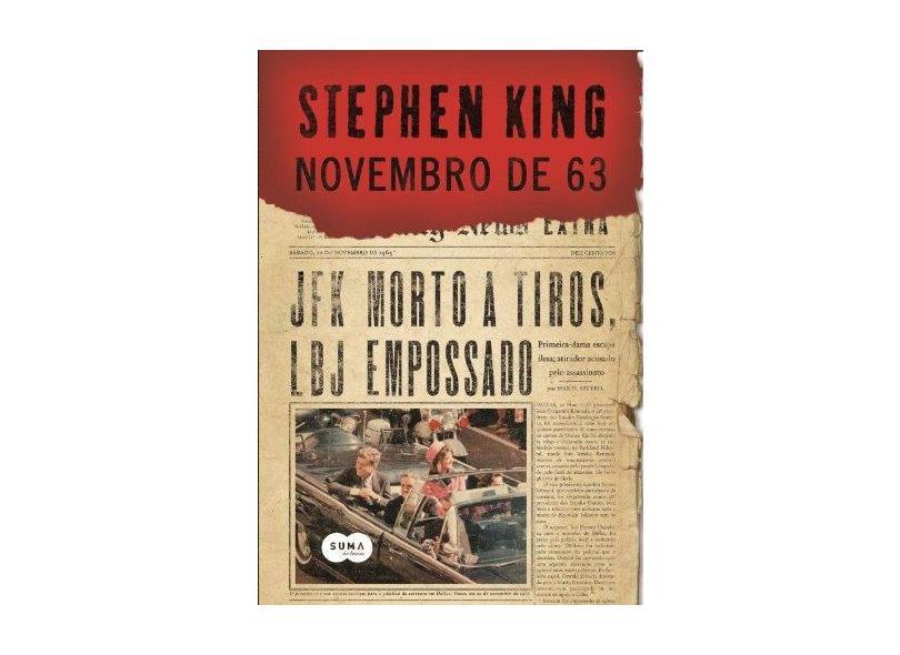 Novembro de 63 - King, Stephen ; King, Stephen - 9788581051901