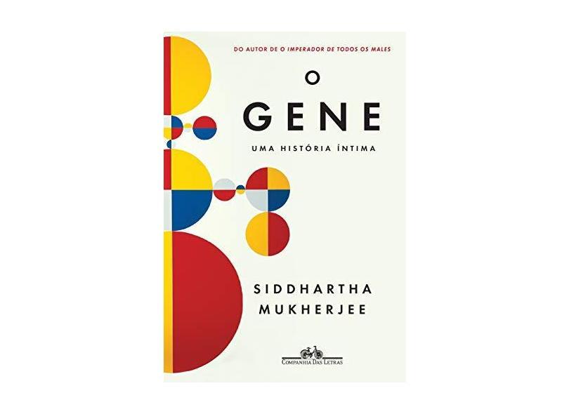 O Gene - Mukherjee, Siddhartha; - 9788535928075
