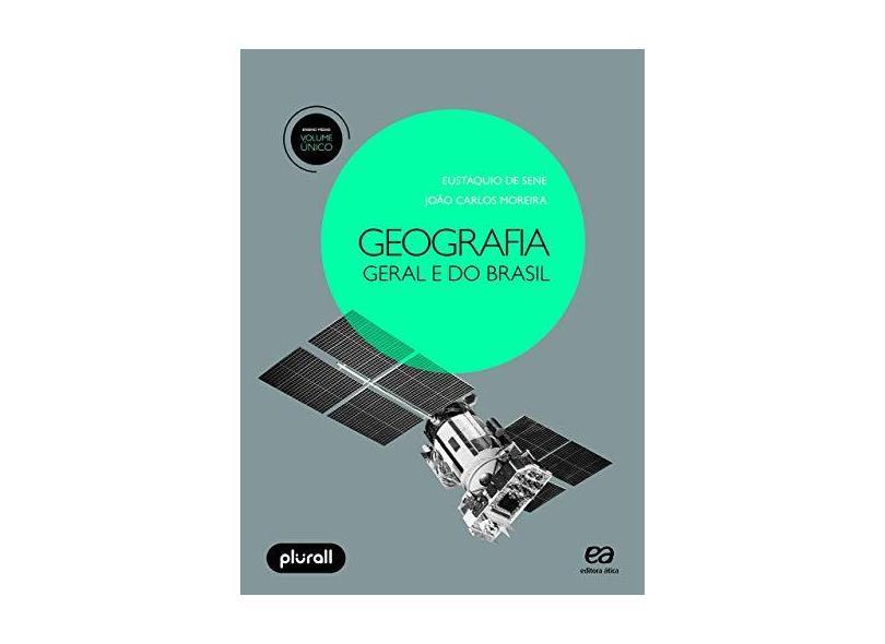 Geografia Geral e do Brasil - Volume Único - João Carlos Moreira - 9788508190010