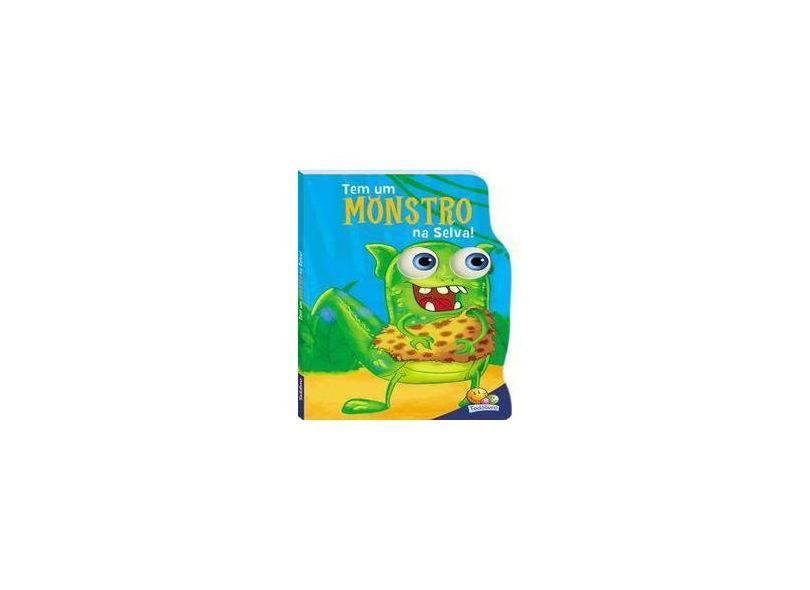 Monstrinhos esbugalhados: tem um monstro na selva! - Inc. The Clever Factory - 9788537630983