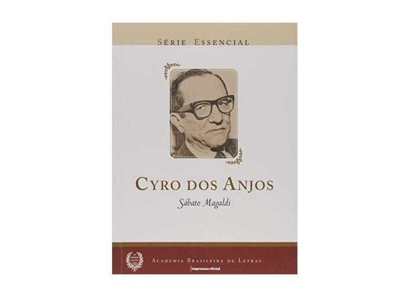 Cyro dos Anjos - Série Essencial - Cyro Dos Anjos - 9788570608581