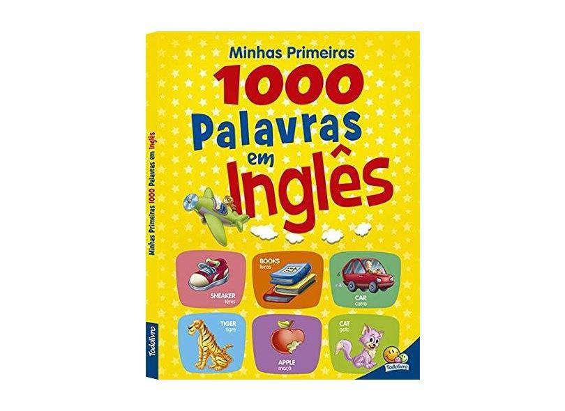 Minhas Primeiras 1.000 Palavras em Inglês - Cristina Klein - 9788537602829