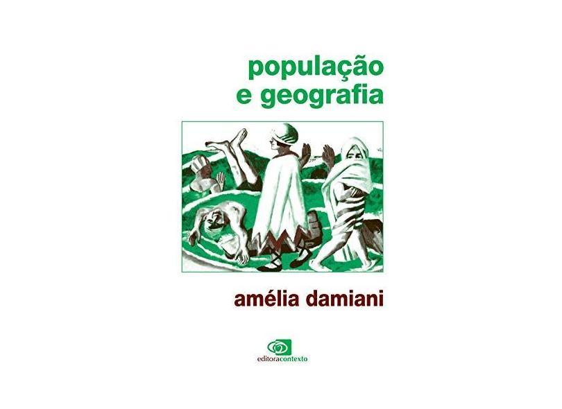 Populacao e Geografia - Damiani, Amelia Luisa - 9788585134976