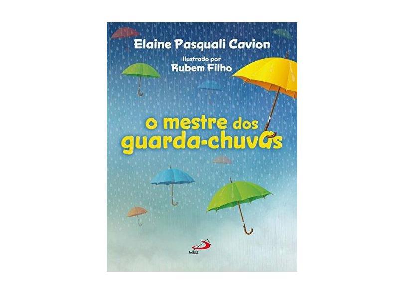 Mestre dos Guarda-chuvas, O - Elaine Pasquali Cavion - 9788534945936