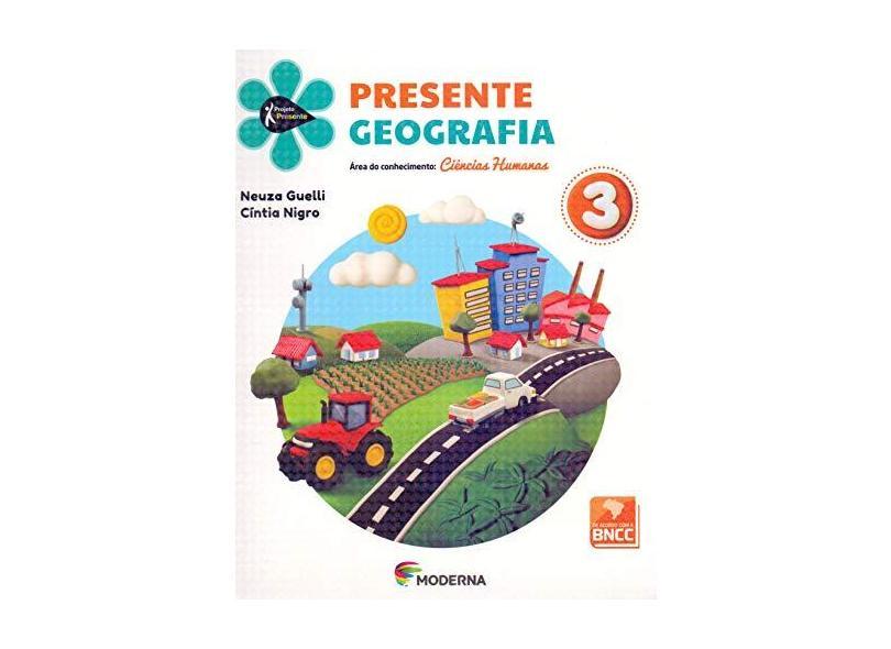 Projeto Presente. Geografia. 3º Ano - Vários Autores - 9788516114381