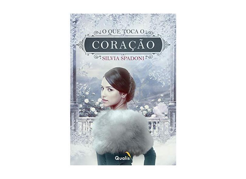 O que Toca o Coração - Silvia Spadoni - 9788570270078