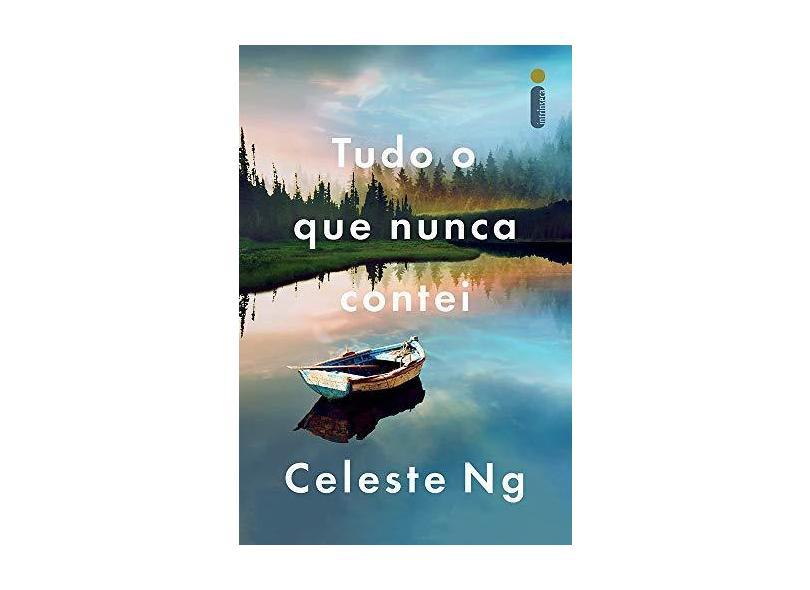 Tudo o Que Nunca Contei - Ng, Celeste - 9788551003183