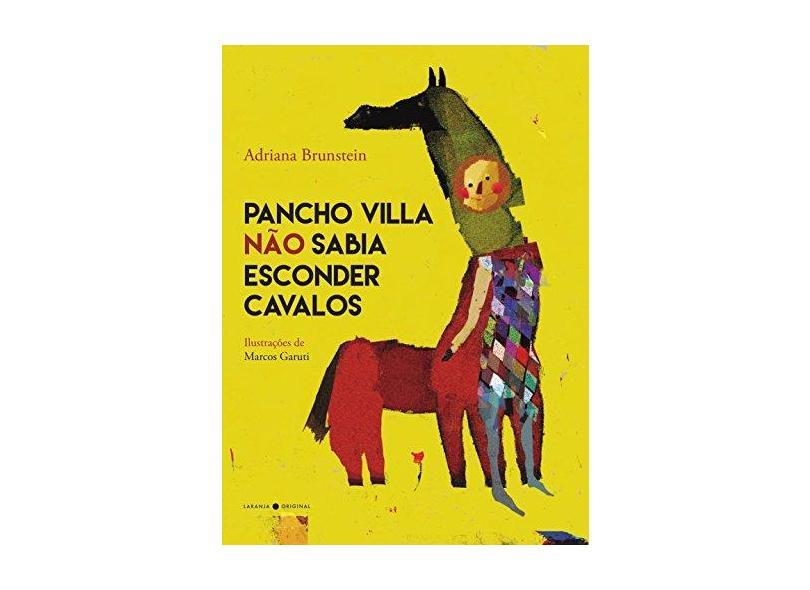 """Pancho Villa Não Sabia Esconder Cavalos - """"vários Autores"""" - 9788592875152"""