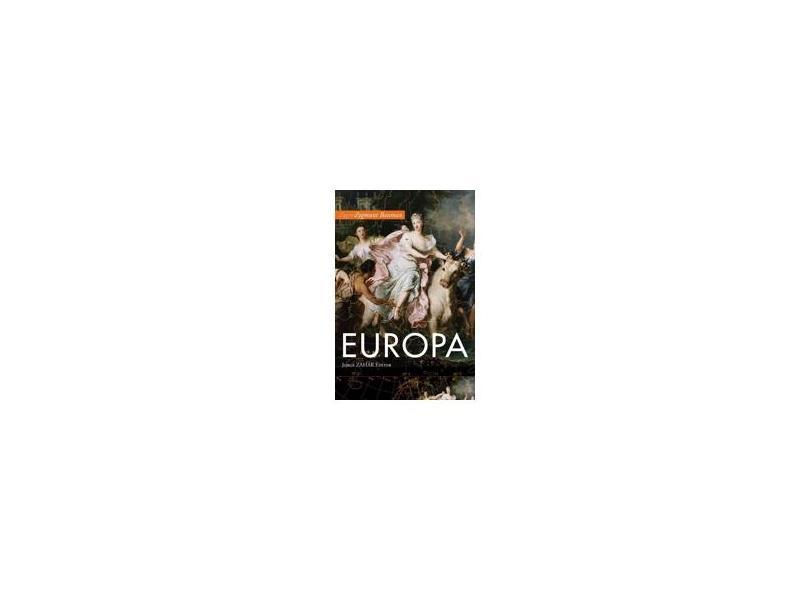 Europa - Uma Aventura Inacabada - Bauman, Zygmunt - 9788571108950