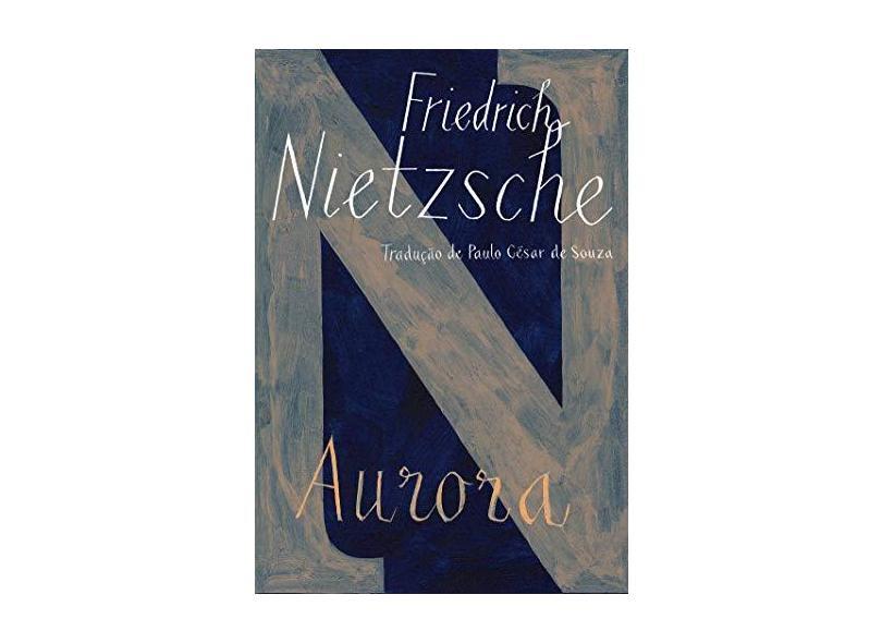 Aurora - Friedrich Nietzsche; - 9788535928181