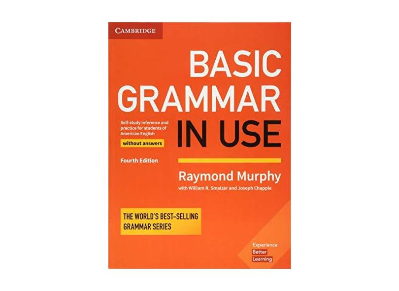 Basic Grammar in Use Student's Book without Answers: Self-study Reference and Practice for Students of American English - Raymond Murphy - 9781316646755