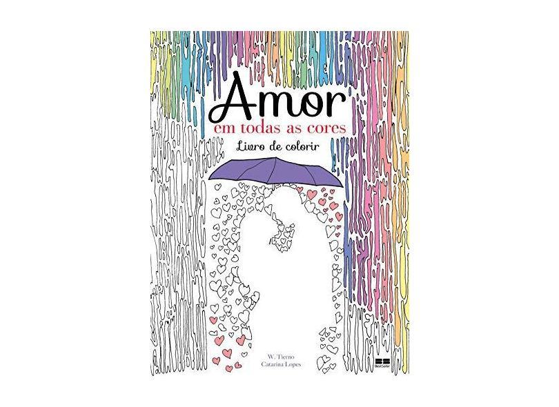 Amor em Todas as Cores - Capa Comum - 9788576849278
