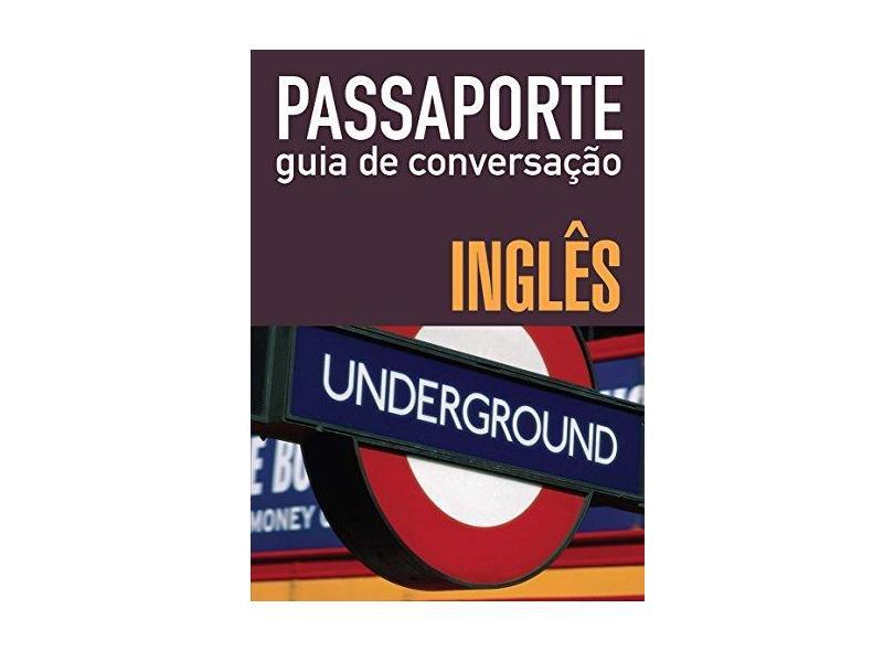 Passaporte - Guia de Conversação - Inglês - Editora Wmf Martins Fontes - 9788578271572