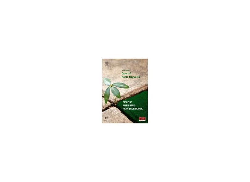 Ciência Ambientais Para Engenharia - Horta Nogueira, Luiz Augusto; Silva Capaz, Rafael - 9788535277395