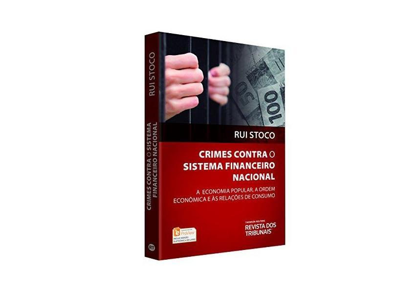 Crimes Contra o Sistema Financeiro Nacional - Stoco, Rui - 9788520371022