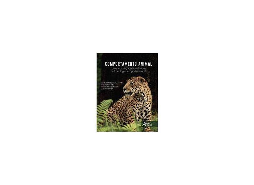 """Comportamento Animal - """"teixeira, Camila Palhares"""" - 9788547316402"""