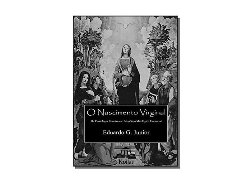 O Nascimento Virginal - Vários Autores - 9788567765976