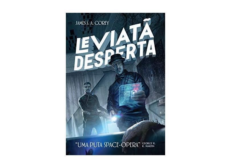 Leviatã Desperta - James S. A Corey - 9788576573159