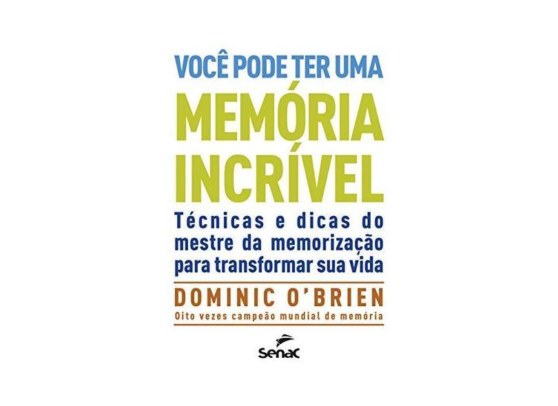 Você Pode Ter Uma Memória Incrível - Dominic Obrien - 9788539611775