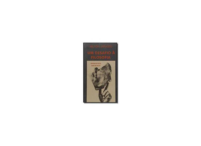 Um Desafio A Filosofia - Japiassu,hilton - 9788585387730
