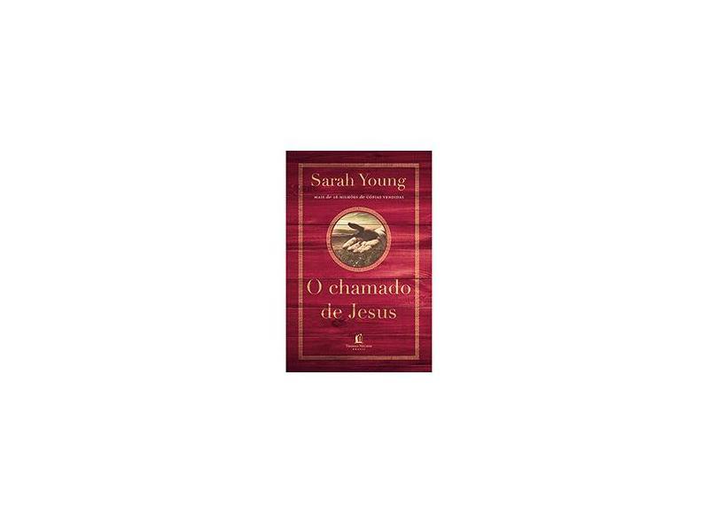 O Chamado de Jesus - Young, Sarah - 9788578609023
