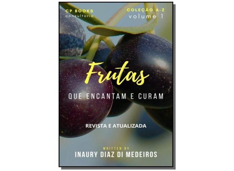Frutas - Inaury Santos Di Medeiros - 9781521341940
