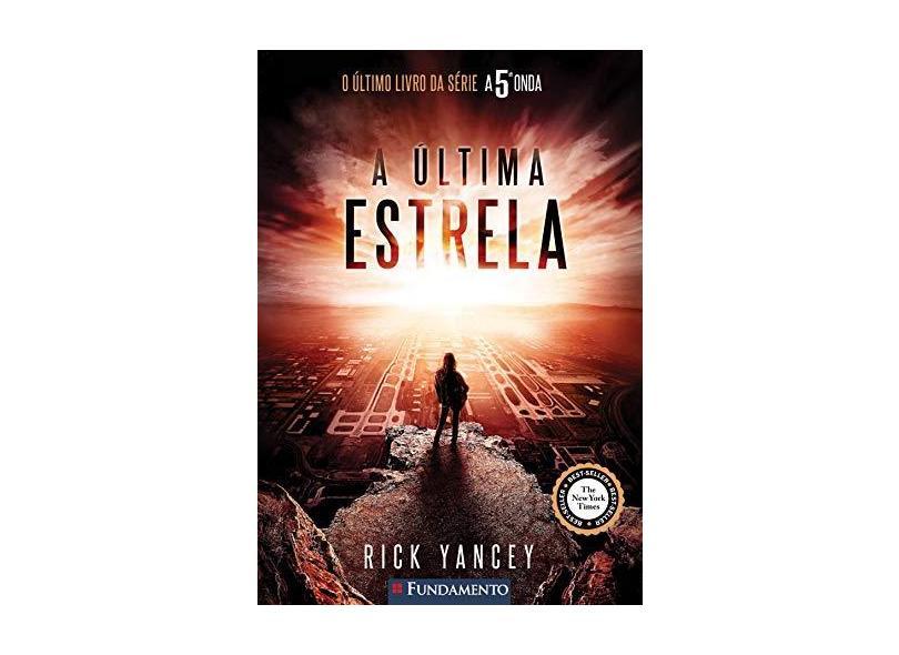 A 5ª Onda - Vol. 3 - A Última Estrela - Yancey, Rick - 9788539509386