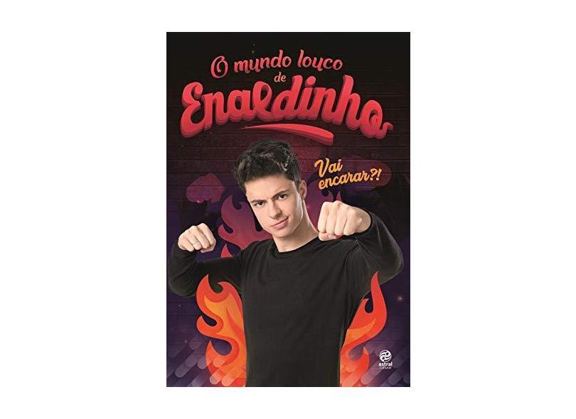 O Mundo Louco de Enaldinho - Enaldinho - 9788582467411