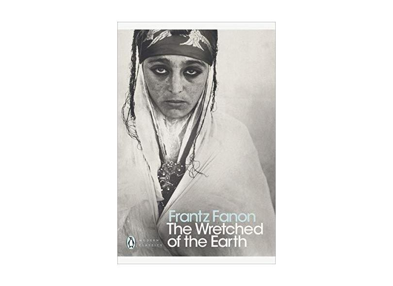 Modern Classics Wretched Of The Earth - Frantz Fanon - 9780141186542