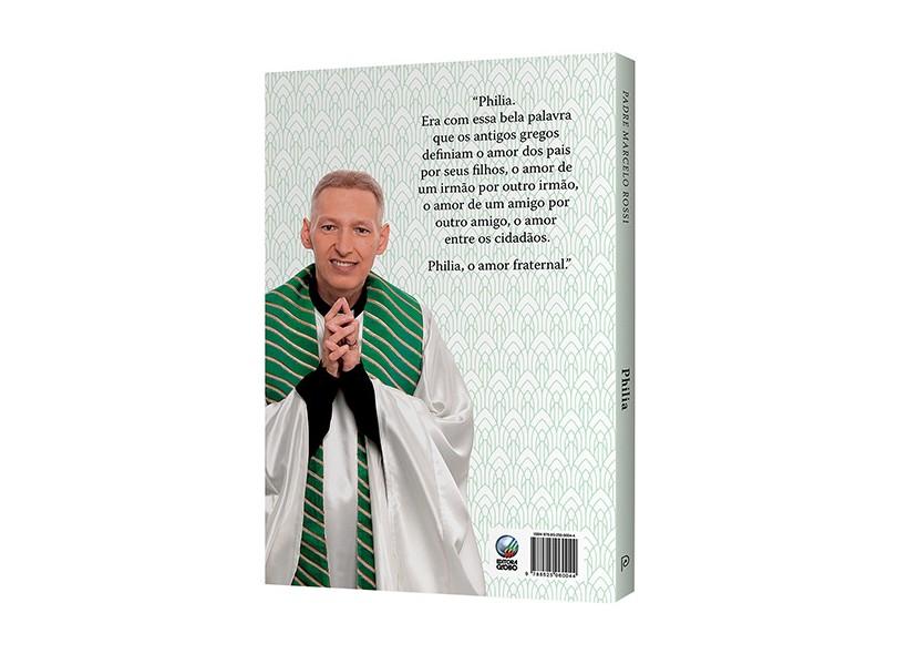Philia - Rossi, Padre Marcelo - 9788525060044