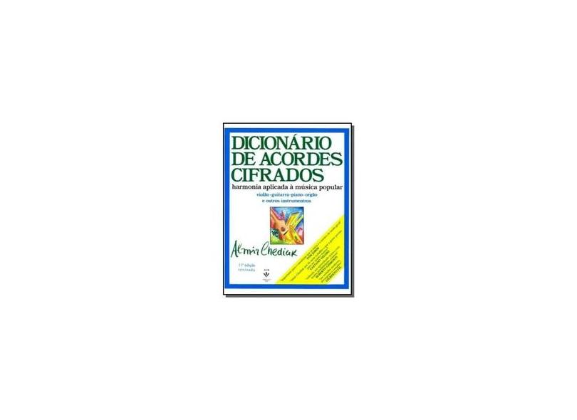 Dicionario de Acordes Cifrados - Chediak, Almir - 9788585188832