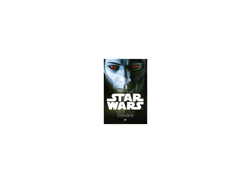 Star Wars - Thrawn - Zahn,timothy - 9788576573852