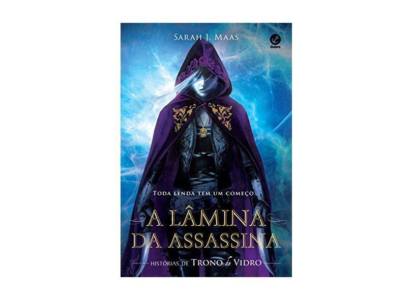 A Lâmina Da Assassina - Histórias De Trono De Vidro - Maas, Sarah J - 9788501103147