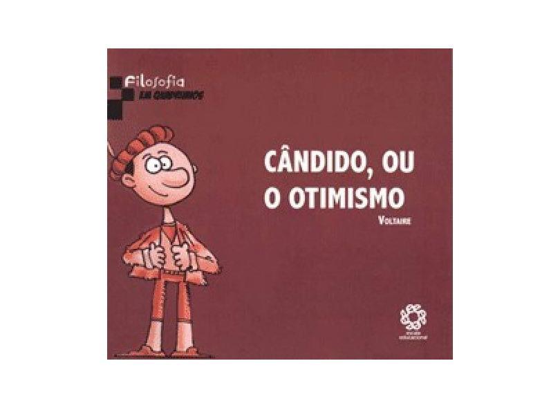 Candido , ou o Otimismo - Col. Filosofia em Quadrinhos - Voltaire - 9788537707401