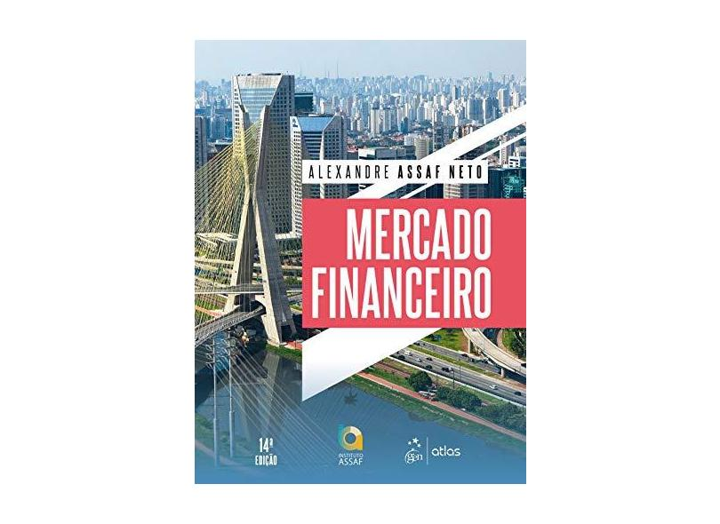 Mercado Financeiro - Alexandre Assaf Neto - 9788597017793