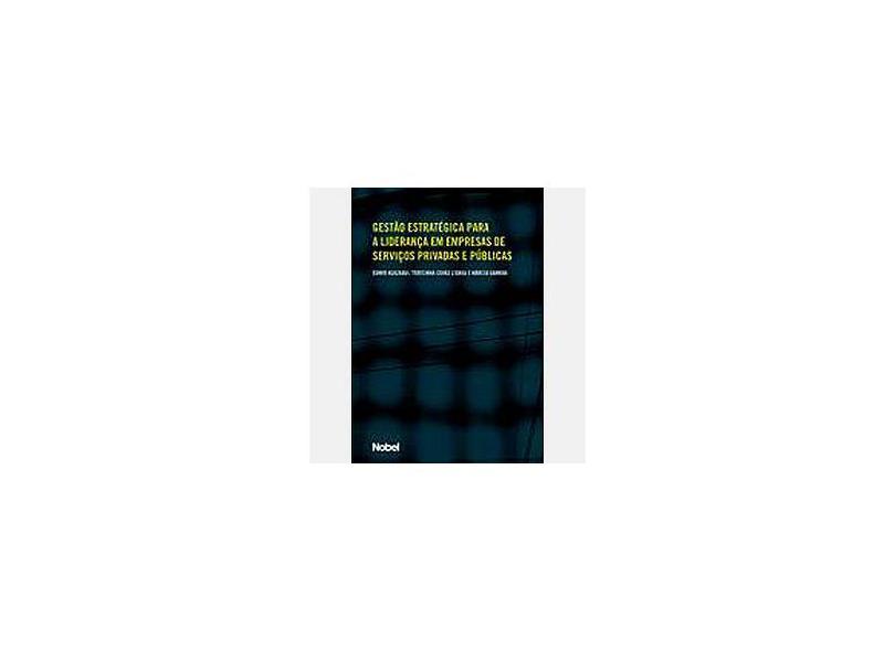 Gestão Estratégica em Empresas de Serviços Privada - Edmir - 9788521313069