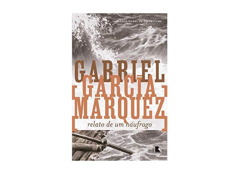 Relato de um Náufrago - Márquez, Gabriel García - 9788501011206