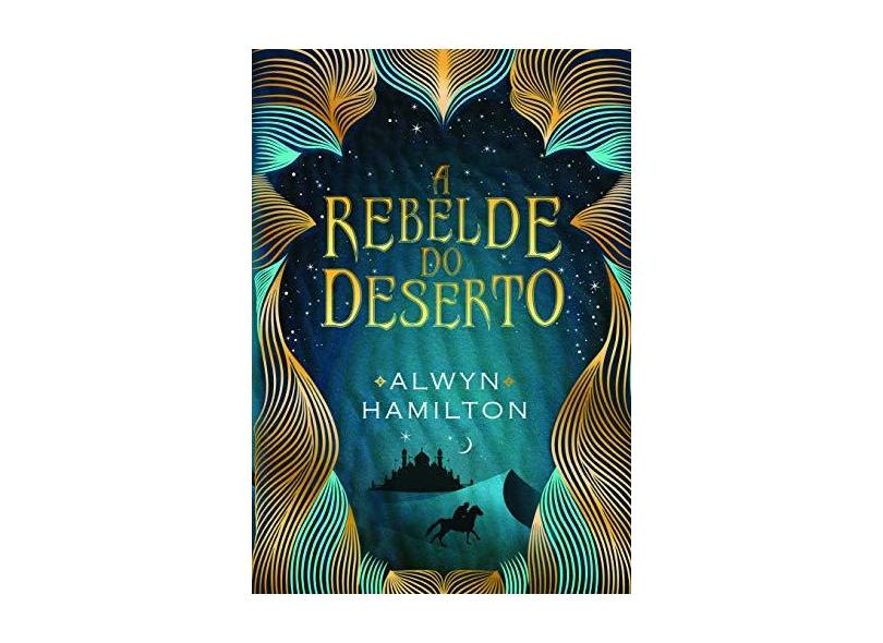 A Rebelde do Deserto - Hamilton, Alwyn - 9788565765992