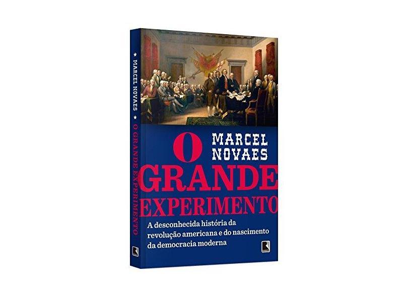 O Grande Experimento - Novaes, Marcel; - 9788501082763