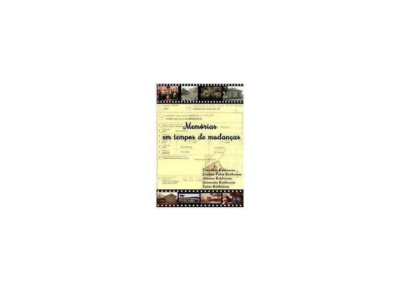 Memórias em Tempos de Mudanças - Deolino P. Baldissera - 9788568841938