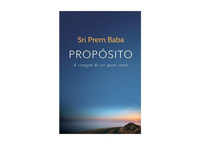 Propósito - Baba, Sri Prem; - 9788543104508