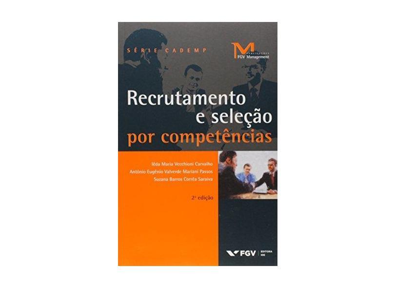 Recrutamento e Seleção por Competências - Ieda Vecchioni Carvalho - 9788522517381