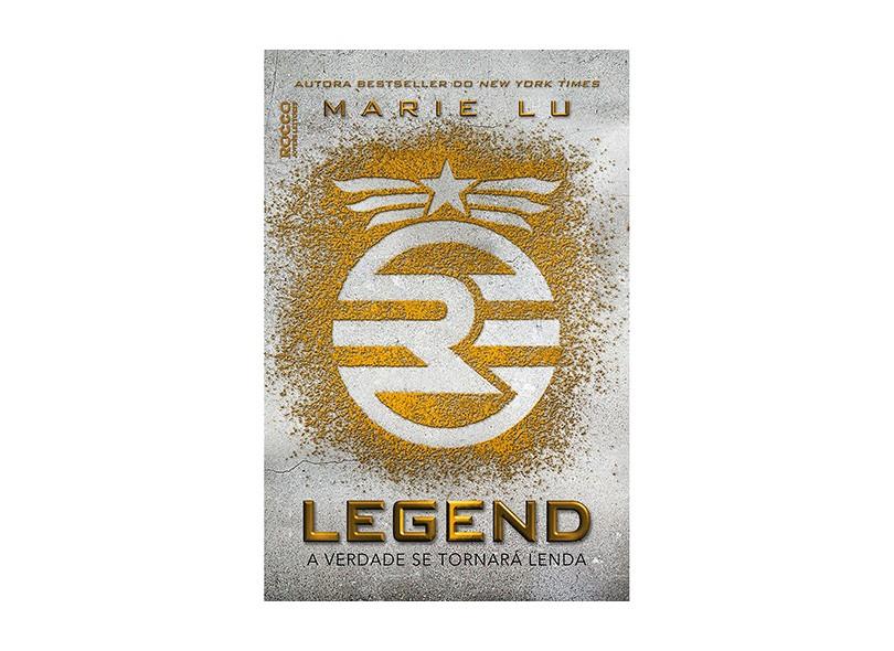 Legend - A Verdade Se Tornará Lenda - Trilogia Legend - Livro 1 - Lu, Marie - 9788579802058