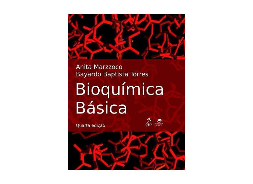 Bioquímica Básica - 4ª Ed. 2015 - Marzzoco, Anita - 9788527727730