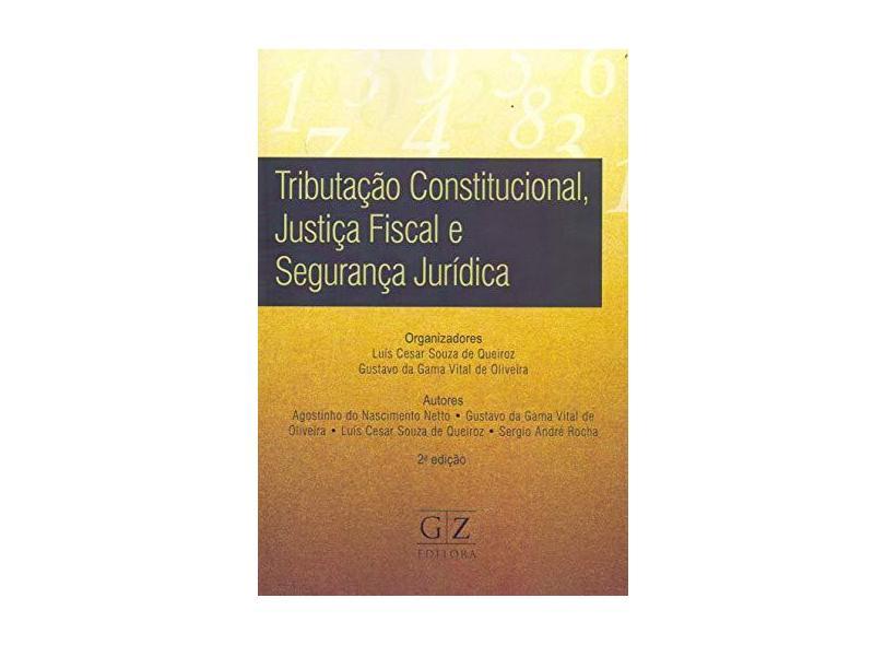 Tributação Constitucional, Justiça Fiscal e Segurança Publica - Nascimento Netto - 9788595240476