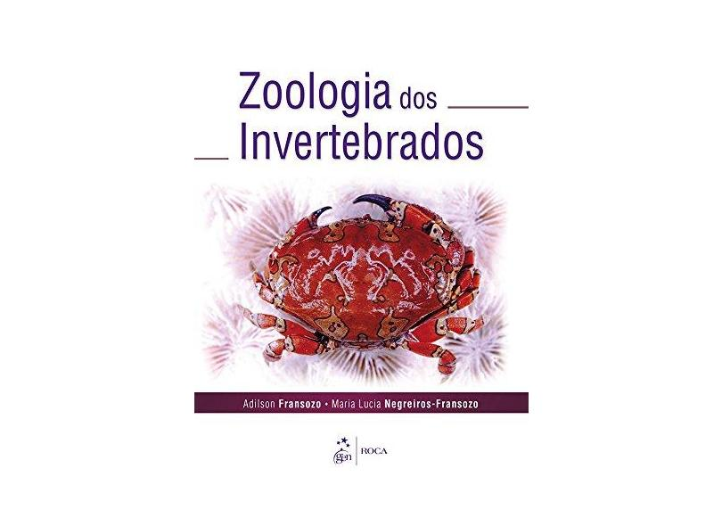 Zoologia dos Invertebrados - Adilson Fransozo - 9788527728065