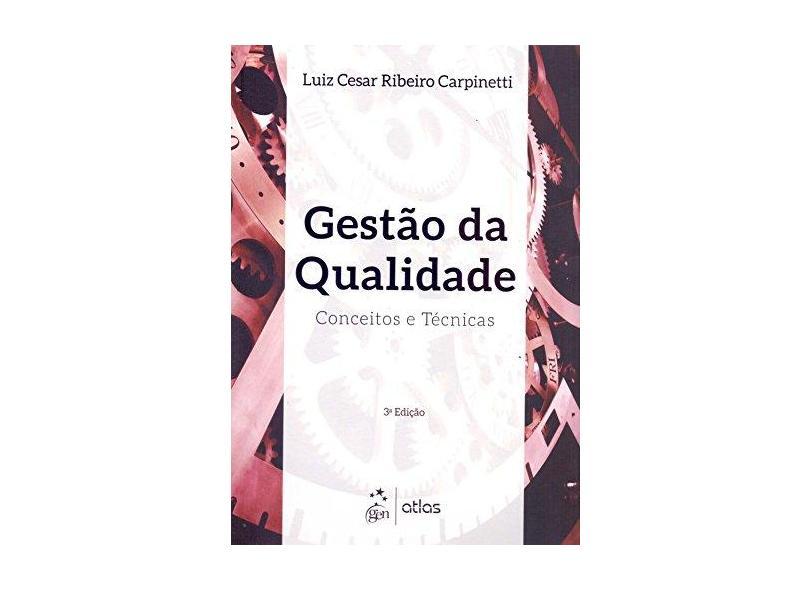 Gestão da Qualidade - Luiz Cesar Ribeiro Carpinetti - 9788597003918