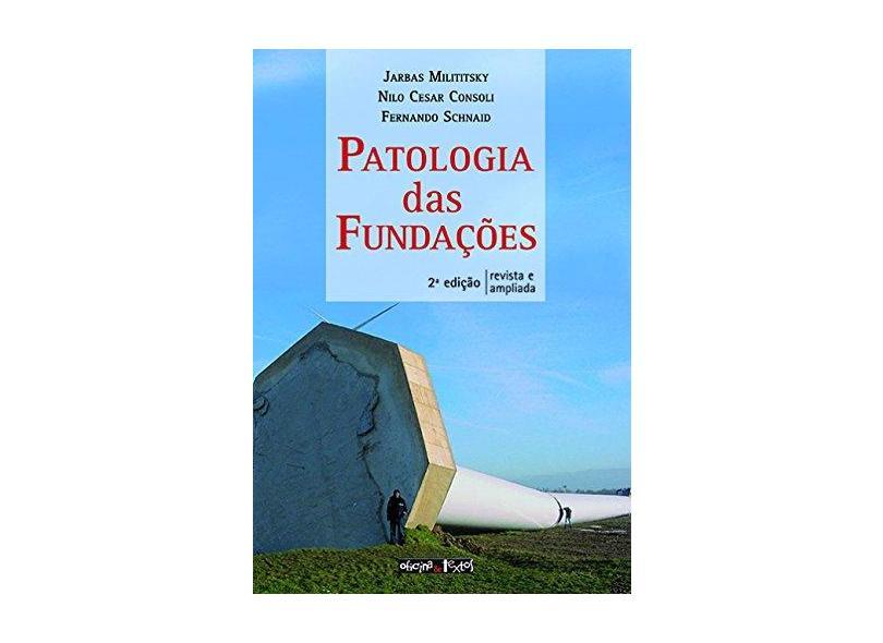 Patologia das Fundações - Encadernação De Livro Didático - 9788579751837