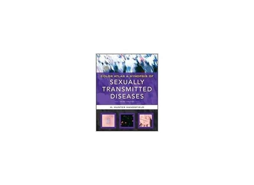 COLOR ATLAS & SYNOPSIS OF SEXUALLY TRANSMITTED DISEASES - Handsfield - 9780071624374